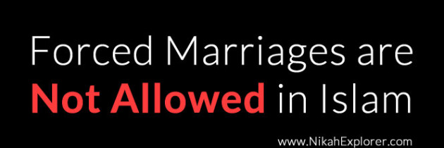 Forced Marriages, Not Islamic