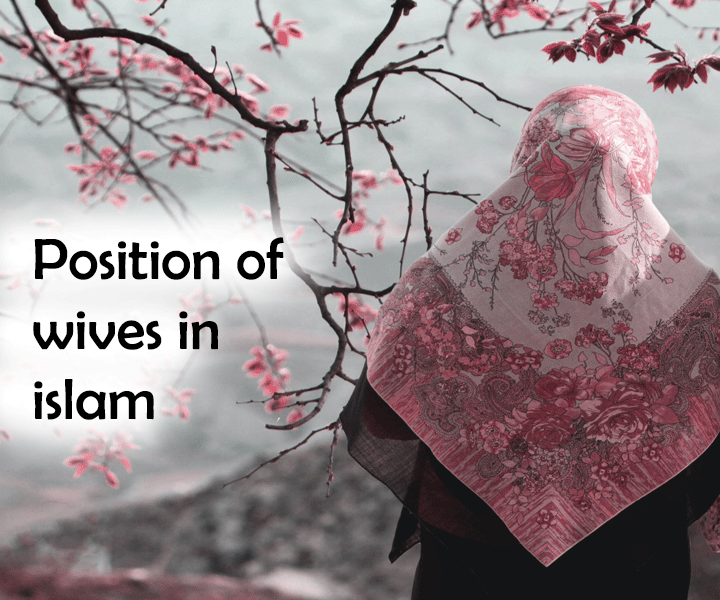 Position of wives in Islam
