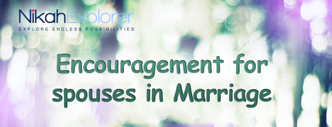 Encouragement for spouses in Marriage