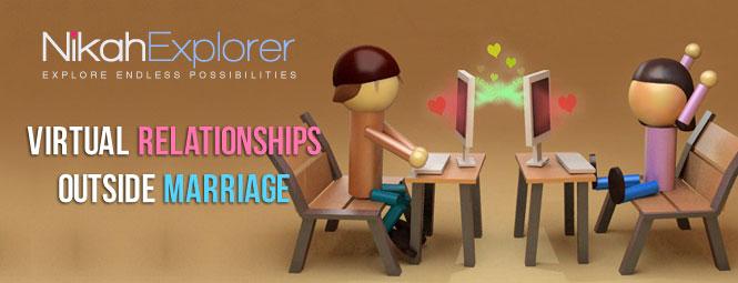 Virtual Relationships Outside Marriage