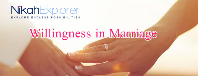 Willingness in Marriage